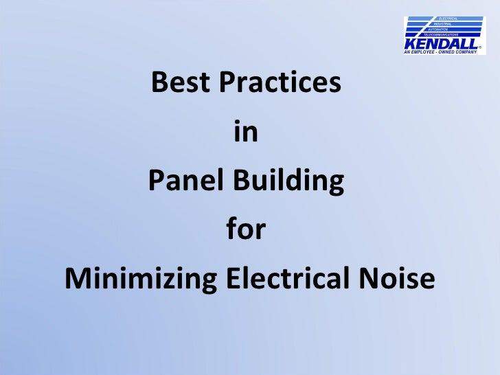<ul><li>Best Practices  </li></ul><ul><li>in  </li></ul><ul><li>Panel Building  </li></ul><ul><li>for  </li></ul><ul><li>M...