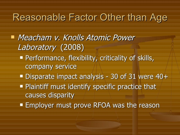 meacham v knolls atomic power laboratory essay A summary and case brief of meacham v knolls atomic power lab, including  the facts, issue, rule of law, holding and reasoning, key terms, and concurrences .