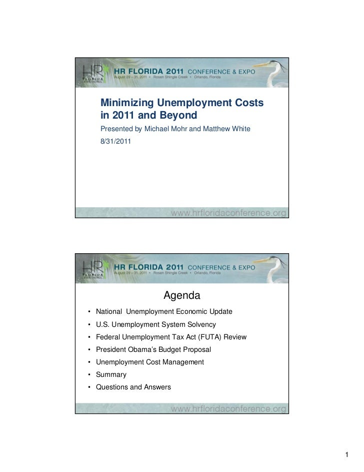 Minimizing Unemployment Costs   in 2011 and Beyond   Presented by Michael Mohr and Matthew White   8/31/2011              ...