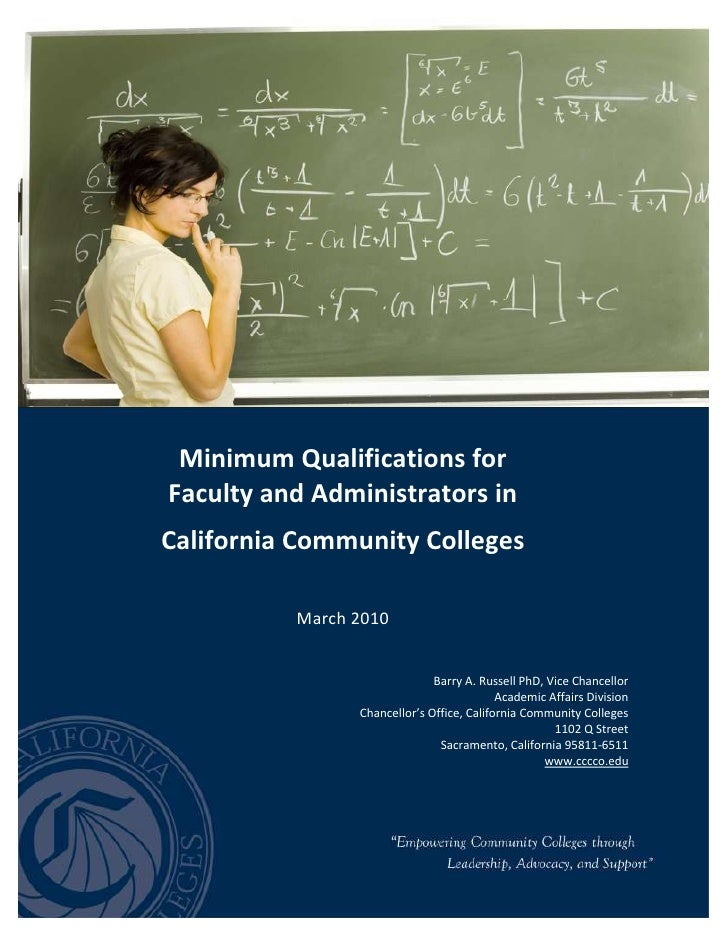 -717220-1063039<br />Minimum Qualifications forFaculty and Administrators inCalifornia Community CollegesMarch 2010Barry A...