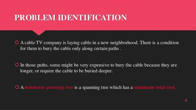 PROBLEM IDENTIFICATION  A cable TV company is laying cable in a new neighborhood. There is a condition for them to bury t...