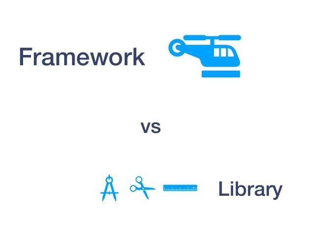 Framework Library vs
