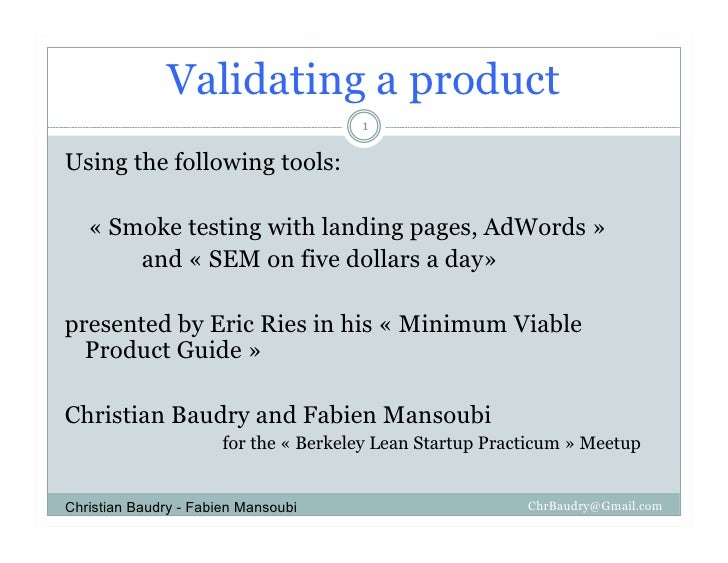 Validating a product                                        1  Using the following tools:     « Smoke testing with landing...