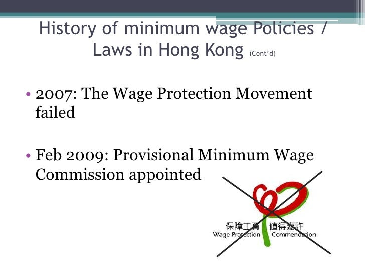 minimum wage in hk Hong kong – the minimum wage commission reached a consensus on friday to raise the city's minimum wage to hk$345 per hour, an increase of hk$2 from the current rate, local media outlet rthk reported.
