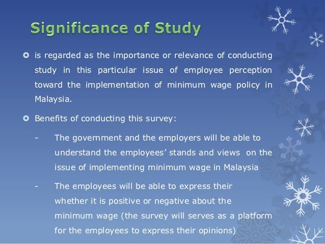 should malaysia implement the minimum wage Myanmar's new minimum wage law (2)  which should lead to better industrial relations and less labor  implement complementary social policies.