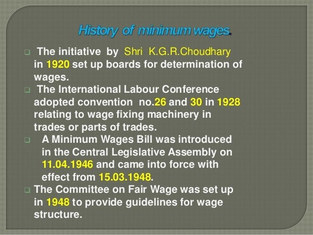 notes on minimum wages act Of not less than the prescribed minimum rate as may be specified  • when covered by payment of wages act,  total wages paid notes.
