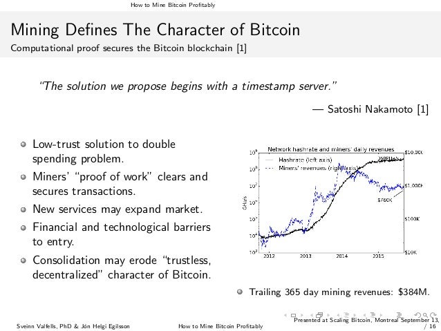How To Mine Bitcoin Profitably (Scaling Bitcoin - Montreal) slideshare - 웹