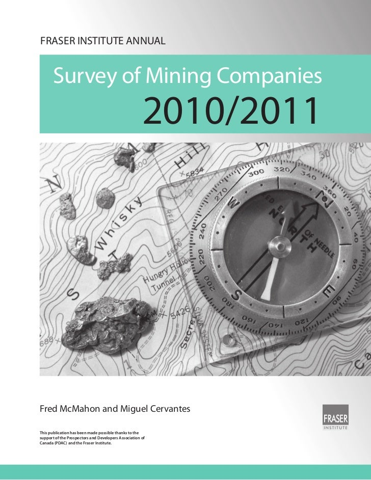 FRASER INSTITUTE ANNUAL       Survey of Mining Companies                                                      2010/2011Fre...