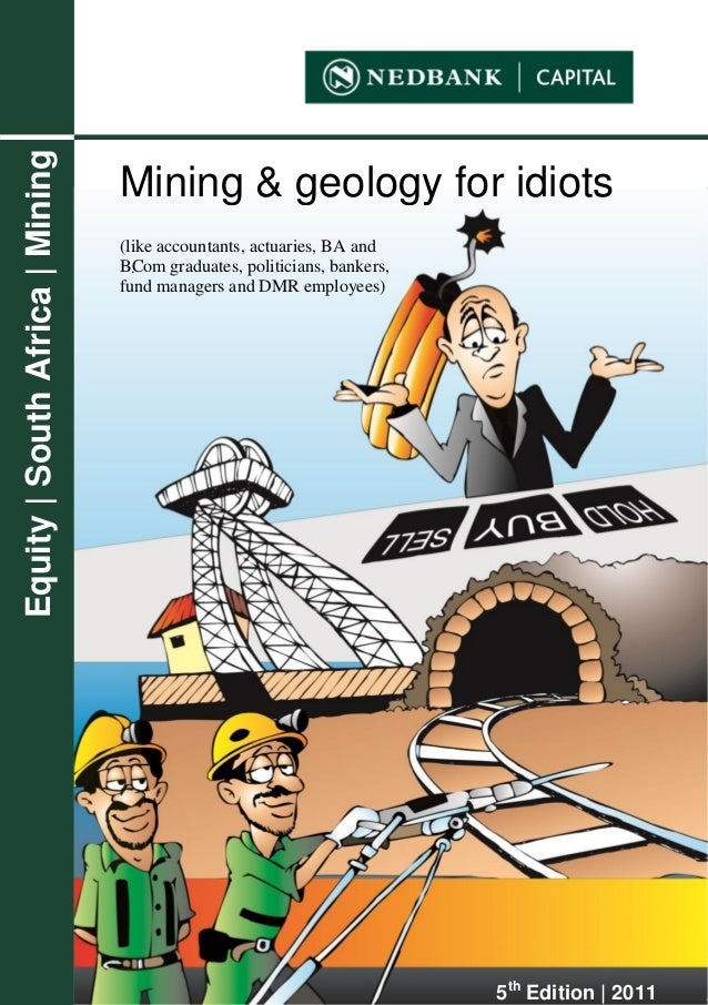 Mining And Geology For Idiots