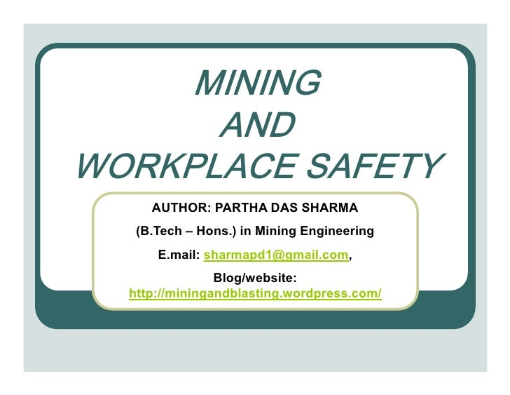 0,1,1*       $1' :25.3/$&( 6$)(7<      AUTHOR: PARTHA DAS SHARMA    (B.Tech – Hons.) in Mining Engineering       E.mail: s...
