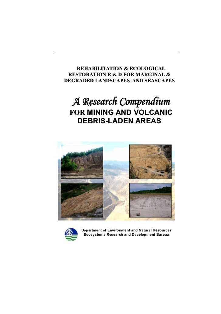 Compendium of Rehabilitation Strategies for Mining and Volcanic Debris-Laden Areas         REHABILITATION & ECOLOGICAL    ...