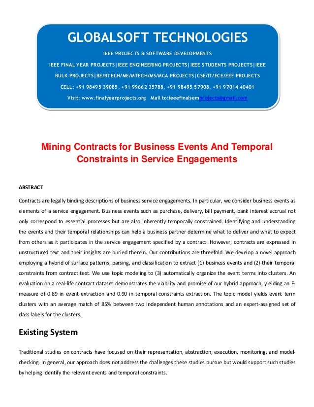 Mining Contracts for Business Events And Temporal Constraints in Service Engagements ABSTRACT Contracts are legally bindin...