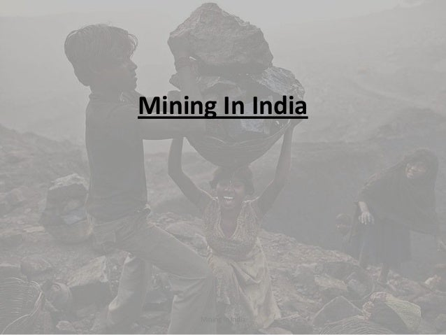 Mining In India Mining In India
