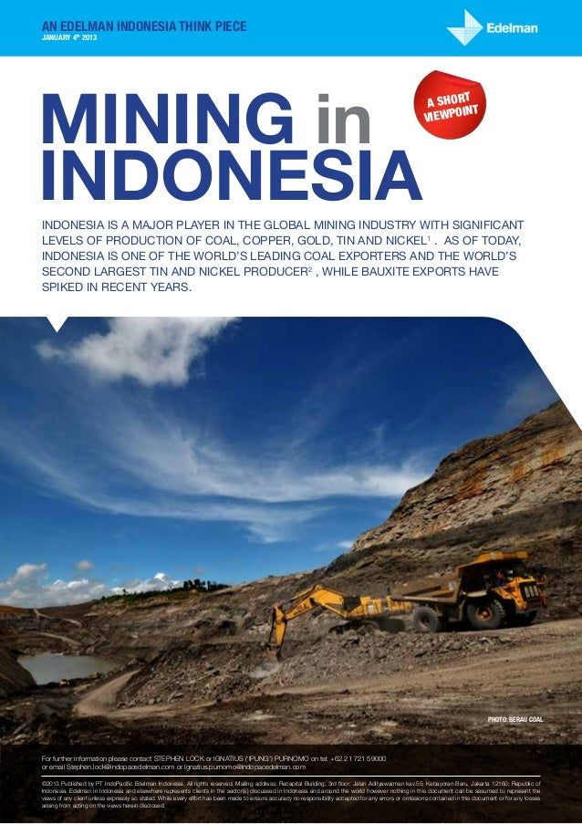 an edelman Indonesia Think PieceJanuary 4th 2013Mining in                                                                 ...
