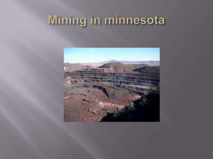Mining in minnesota<br />
