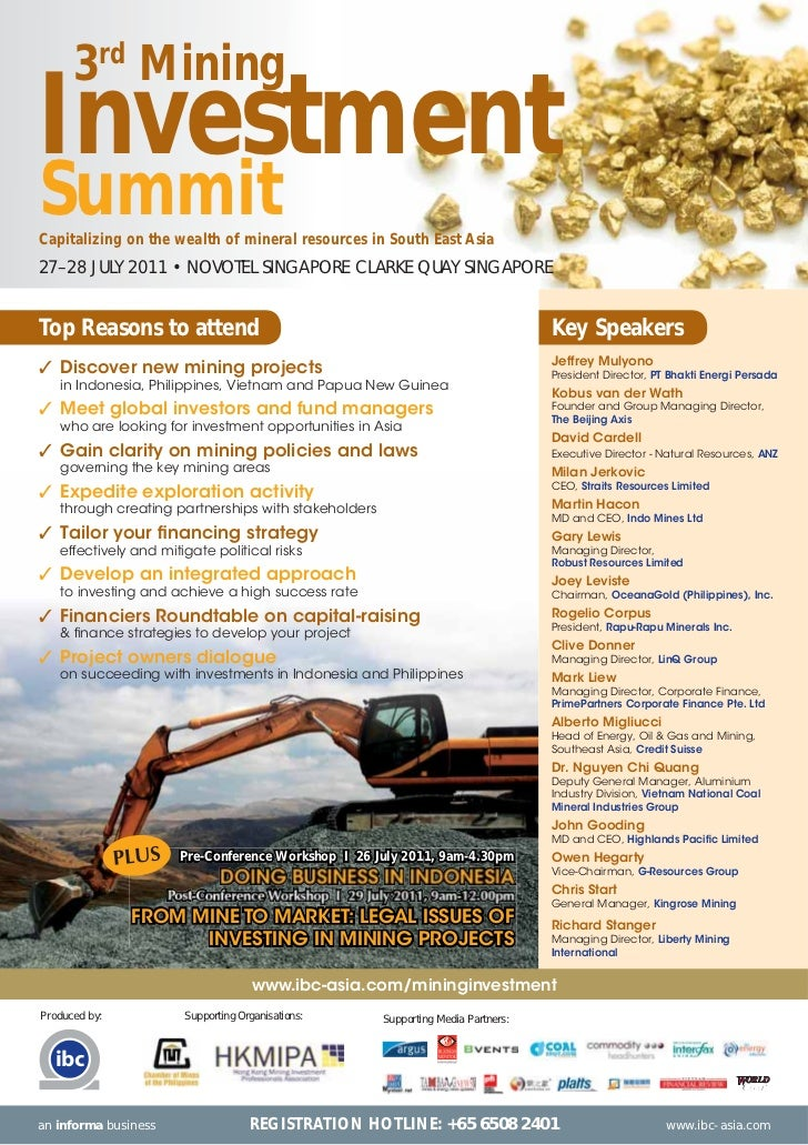 3rd MiningInvestmentSummitCapitalizing on the wealth of mineral resources in South East Asia27–28 JULY 2011 • NOVOTEL SING...