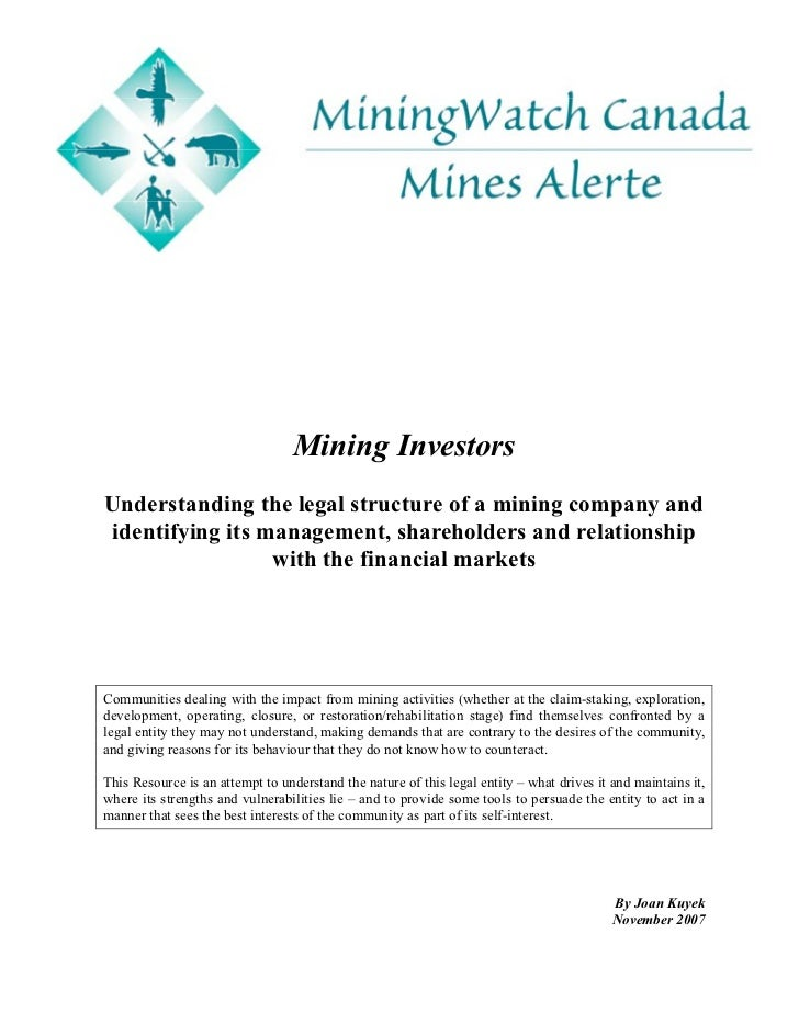 Mining InvestorsUnderstanding the legal structure of a mining company andidentifying its management, shareholders and rela...