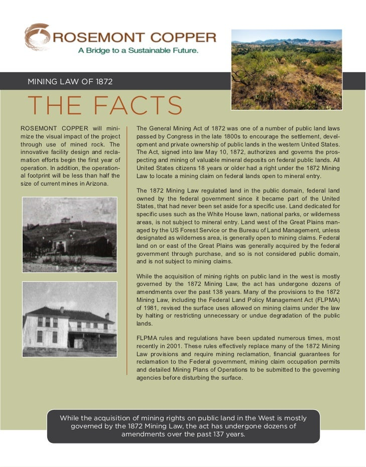 MINING LAW OF 1872  THE FACTSROSEMONT COPPER will mini-                The General Mining Act of 1872 was one of a number ...