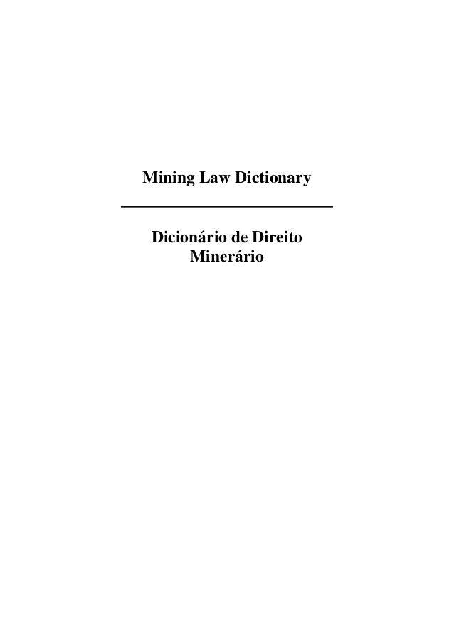 Mining Law Dictionary Dicionário de Direito Minerário