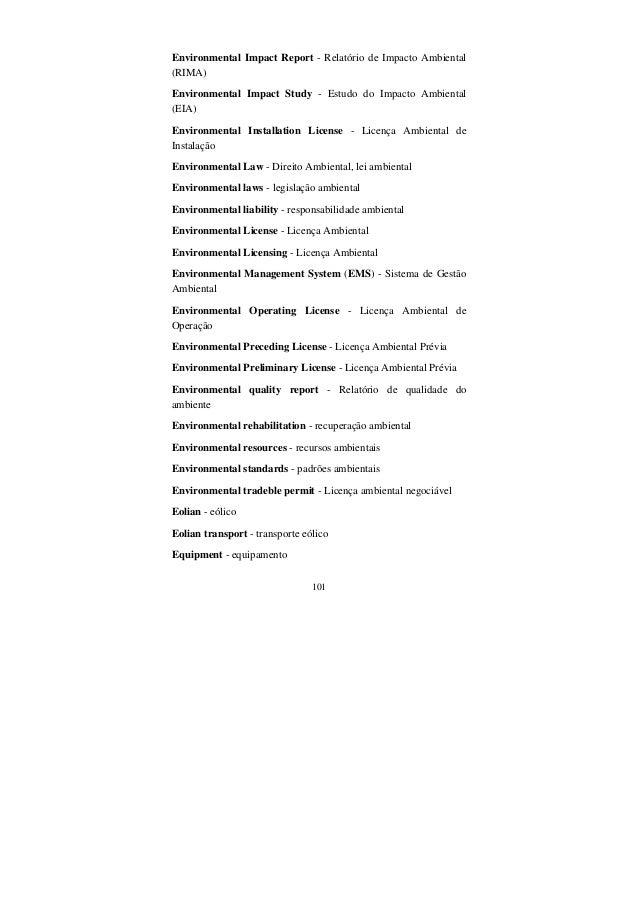 101 Environmental Impact Report - Relatório de Impacto Ambiental (RIMA) Environmental Impact Study - Estudo do Impacto Amb...
