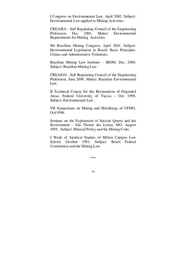 18 I Congress on Environmental Law. April 2002. Subject: Environmental Law applied to Mining Activities. CREA/BA - Self Re...