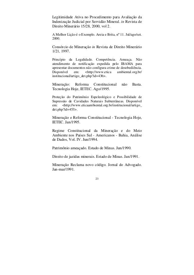 23 Legitimidade Ativa no Procedimento para Avaliação da Indenização Judicial por Servidão Mineral. in Revista de Direito M...