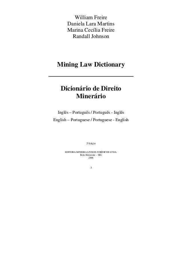 3 William Freire Daniela Lara Martins Marina Cecília Freire Randall Johnson Mining Law Dictionary Dicionário de Direito Mi...