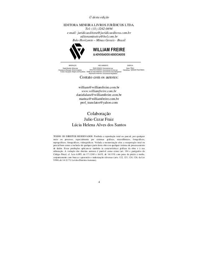 4  desta edição EDITORA MINEIRA LIVROS JURÍDICOS LTDA. Tel: (31) 3262-0494 e-mail: juridicaeditora@juridicaeditora.com.br...