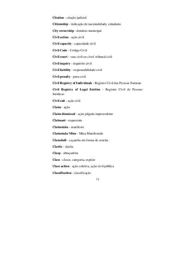 73 Citation - citação judicial Citizenship - indicação de nacionalidade, cidadania City ownership - domínio municipal Civi...