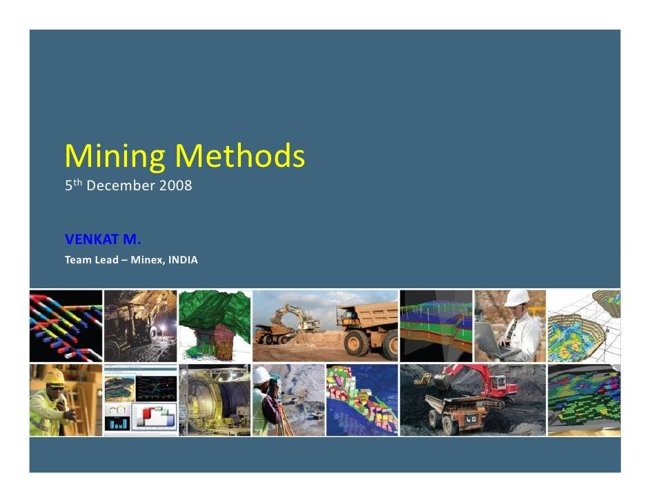 PlotMaker Mining Methods Blackout day presentation - 5 th  December 2008 VENKAT M. Team Lead – Minex, INDIA