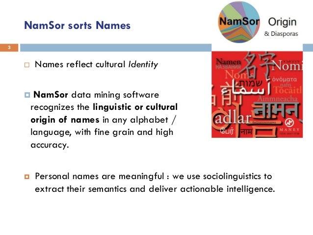 Mining names in the big data to map diasporas - NamSor Slide 3