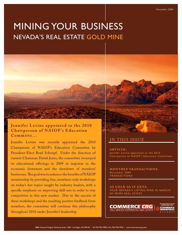 November 2009      MINING YOUR BUSINESS  NEVADA'S REAL ESTATE GOLD MINE     Jenn i f e r L e v i n e a p p o i n t e d t o...