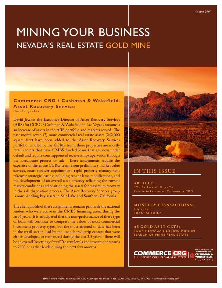 August 2009       MINING YOUR BUSINESS   NEVADA'S REAL ESTATE GOLD MINE     C omm erce CR G / C us hma n & Wake f ie ld - ...