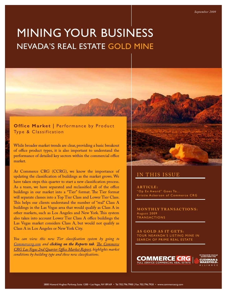 September 2009       MINING YOUR BUSINESS  NEVADA'S REAL ESTATE GOLD MINE     Office M arke t | Per fo r m a n c e by P ro...