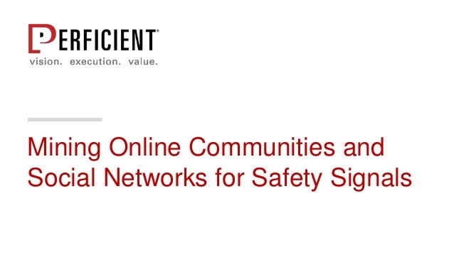 Mining Online Communities and Social Networks for Safety Signals