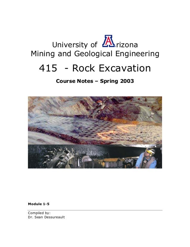 University of    rizona Mining and Geological Engineering      415 - Rock Excavation               Course Notes – Spring 2...