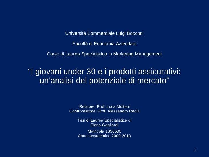 Università Commerciale Luigi Bocconi  Facoltà di Economia Aziendale  Corso di Laurea Specialistica in Marketing Manageme...