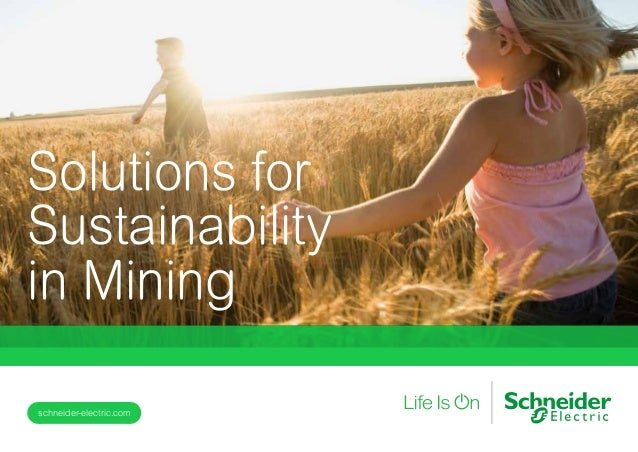 Solutions for Sustainability in Mining schneider-electric.com