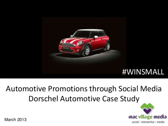 #WINSMALL                               #WINSMALLAutomotive Promotions through Social Media     Dorschel Automotive Case S...