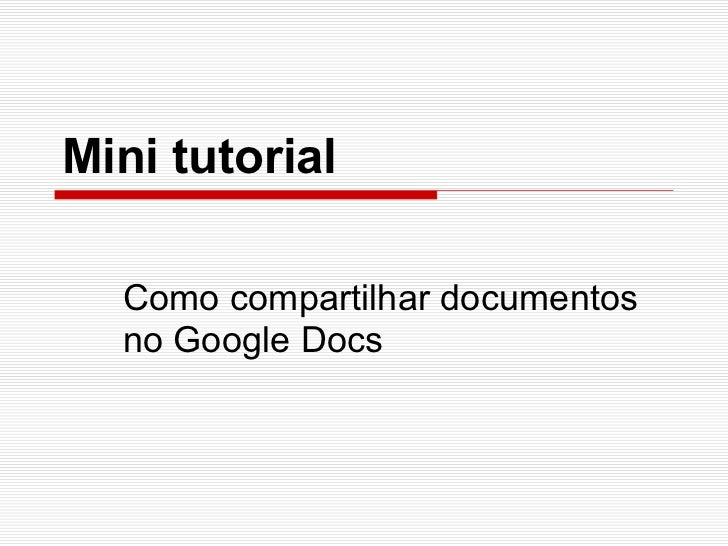 Mini tutorial  Como compartilhar documentos  no Google Docs