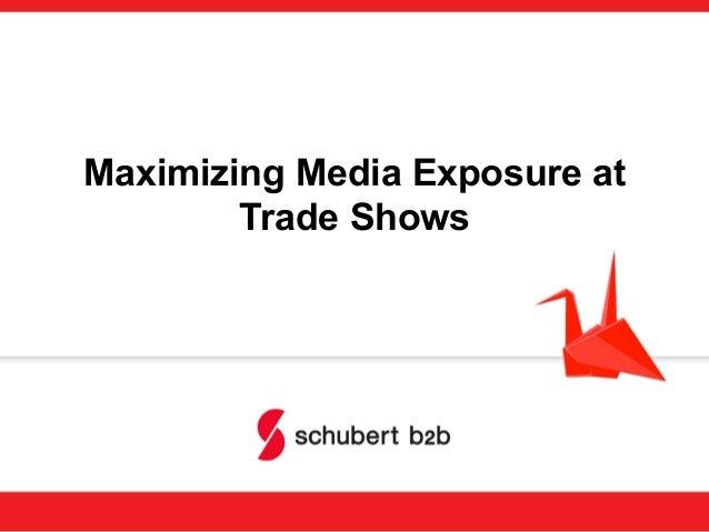 Maximizing Media Exposure at Trade Shows