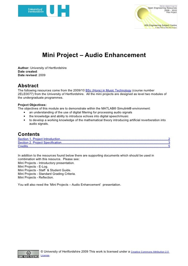 Mini Project – Audio Enhancement Author: University of Hertfordshire Date created: Date revised: 2009   Abstract The follo...