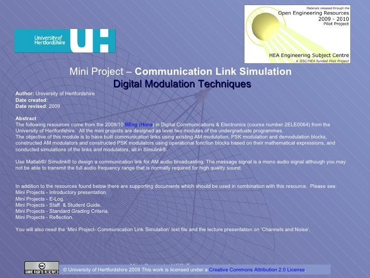 Mini Project –  Communication Link Simulation  Digital Modulation Techniques Author:  University of Hertfordshire Date cre...