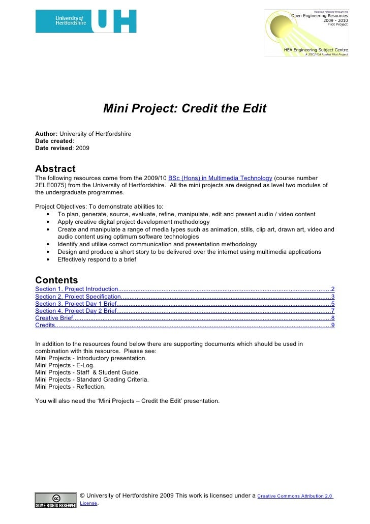 Mini Project: Credit the Edit Author: University of Hertfordshire Date created: Date revised: 2009   Abstract The followin...