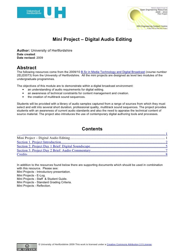 Mini Project – Digital Audio Editing  Author: University of Hertfordshire Date created: Date revised: 2009   Abstract The ...