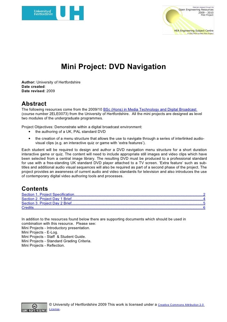 Mini Project: DVD Navigation Author: University of Hertfordshire Date created: Date revised: 2009   Abstract The following...