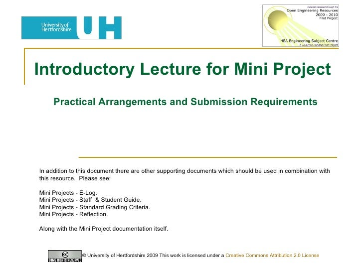 Introductory Lecture for Mini Project  Practical Arrangements and Submission Requirements © University of Hertfordshire 20...