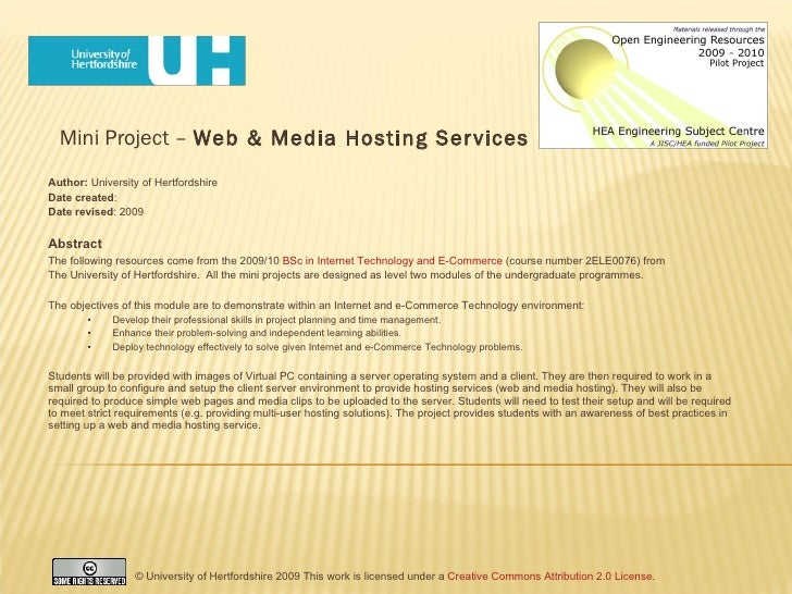Mini Project –  Web & Media Hosting Services <ul><li>Author:  University of Hertfordshire </li></ul><ul><li>Date created :...