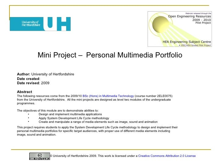 Mini Project –   Personal Multimedia Portfolio   <ul><li>Author:  University of Hertfordshire </li></ul><ul><li>Date creat...