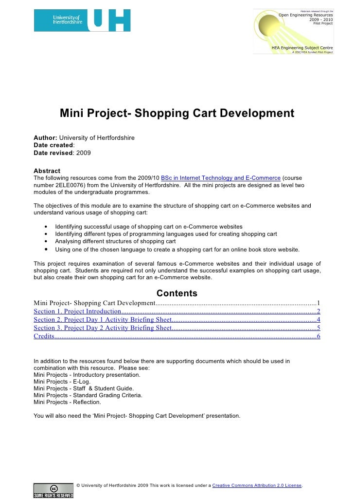 Mini Project- Shopping Cart Development Author: University of Hertfordshire Date created: Date revised: 2009  Abstract The...